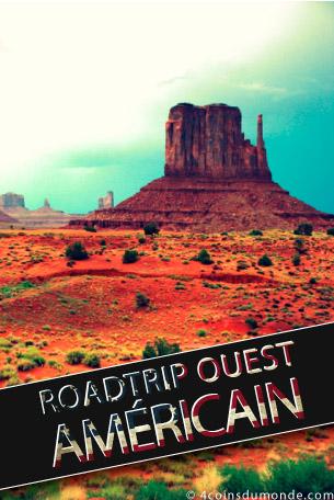Nos conseils et bonnes adresses et le meilleur itinéraire pour 3 semaines de Roadtrip dans l'Ouest des USA