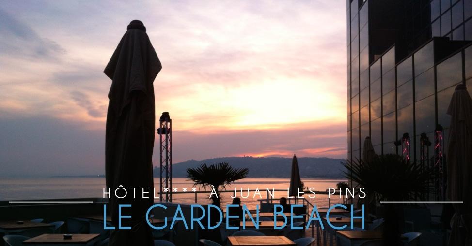 Le Garden Beach de Juan les Pins - Hôtel SPA 4 étoiles avec sa place privée