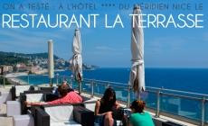 On a testé : le restaurant La Terrasse du Méridien Nice