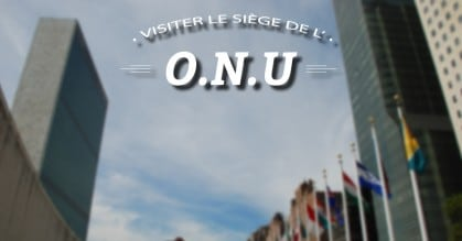 insolite-a-new-york-visiter-le-siege-ONU