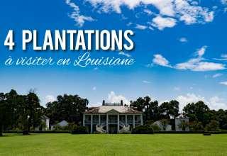 visiter une plantation en louisiane